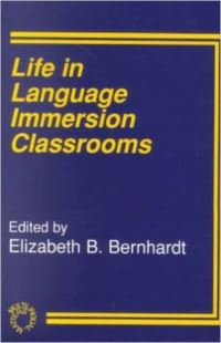 Jacket Image For: Life in Language Immersion Classrooms