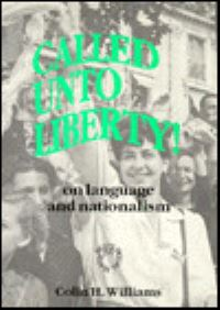 Jacket Image For: Called unto Liberty: On Language and Nationalism