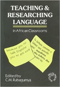 Jacket Image For: Teaching and Researching Language in African Classrooms