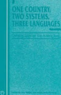 Jacket Image For: One Country, Two Systems, Three Languages