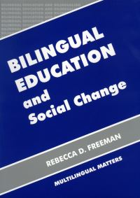 Jacket Image For: Bilingual Education and Social Change