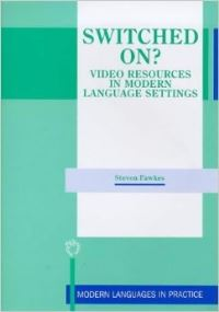 Jacket Image For: Switched On? Video Resources in Modern Language Settings