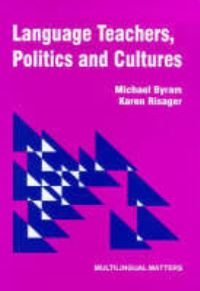 Jacket Image For: Language Teachers, Politics and Cultures