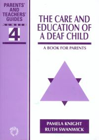 Jacket Image For: The Care and Education of A Deaf Child