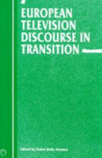 Jacket Image For: European Television Discourse in Transition