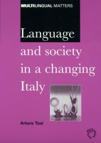 Jacket Image For: Language and Society in a Changing Italy