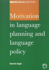 Jacket Image For: Motivation in Language Planning and Language Policy