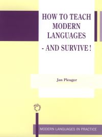 Jacket Image For: How to Teach Modern Languages - and Survive!