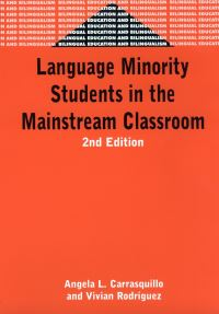 Jacket Image For: Language Minority Students in the Mainstream Classroom
