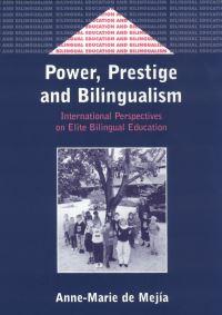 Jacket Image For: Power, Prestige and Bilingualism