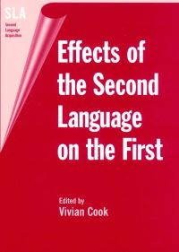 Jacket Image For: Effects of the Second Language on the First