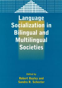 Jacket Image For: Language Socialization in Bilingual and Multilingual Societies