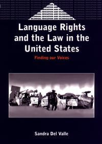 Jacket Image For: Language Rights and the Law in the United States