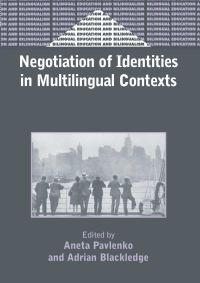 Jacket Image For: Negotiation of Identities in Multilingual Contexts