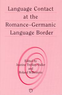 Jacket Image For: Language Contact at the Romance-Germanic Language Border