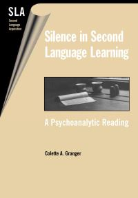 Jacket Image For: Silence in Second Language Learning