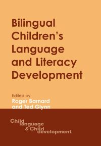 Jacket Image For: Bilingual Children's Language and Literacy Development