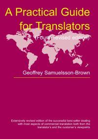 Jacket Image For: A Practical Guide for Translators