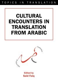 Jacket Image For: Cultural Encounters in Translation from Arabic