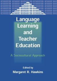 Jacket Image For: Language Learning and Teacher Education