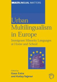 Jacket Image For: Urban Multilingualism in Europe