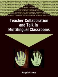 Jacket Image For: Teacher Collaboration and Talk in Multilingual Classrooms