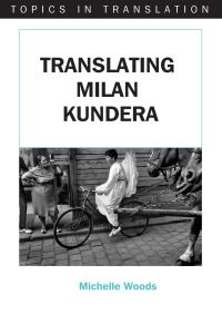 Jacket Image For: Translating Milan Kundera