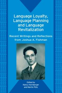 Jacket Image For: Language Loyalty, Language Planning, and Language Revitalization