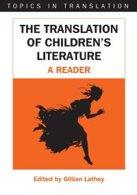 Jacket Image For: The Translation of Children's Literature