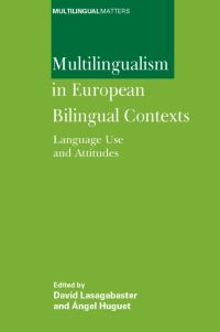 Jacket Image For: Multilingualism in European Bilingual Contexts
