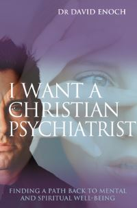 Jacket image for I Want a Christian Psychiatrist