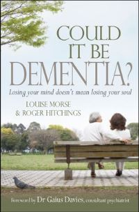 Jacket image for Could it be Dementia?