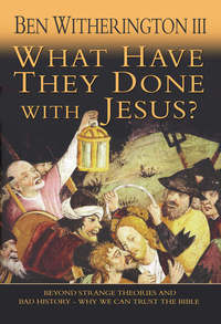Jacket image for What Have They Done With Jesus?