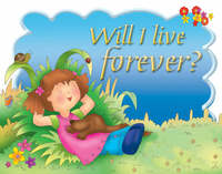 Jacket image for Will I Live Forever?