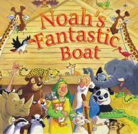 Jacket image for Noah's Fantastic Boat