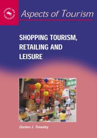 Jacket Image For: Shopping Tourism, Retailing and Leisure