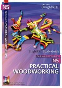 Jacket Image For: Curriculum for Excellence. N5 Practical woodworking