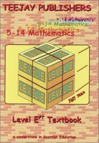 Jacket Image For: TeeJay 5-14 Mathematics Level EFT Textbook
