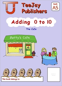 Jacket Image For: TeeJay Mathematics CfE Early Level Adding 0 to 10: The Café (Book A5)