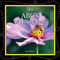 Jacket Image For: The ABC's of Honey Bees