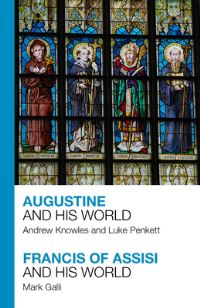 Jacket image for Augustine and His World - Francis of Assisi and His World