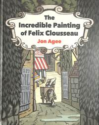 Jacket Image For: The incredible painting of Felix Clousseau