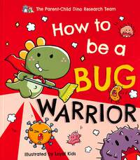 Jacket image for How to be a bug warrior
