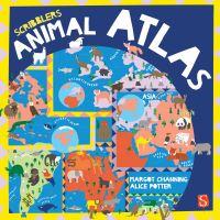 Jacket Image For: Scribblers' animal atlas