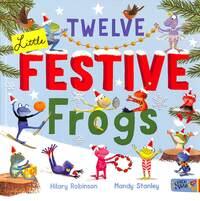 Jacket Image For: Twelve little festive frogs