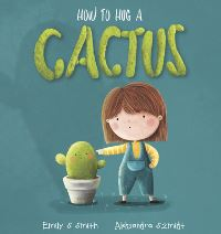 Jacket Image For: How to hug a cactus