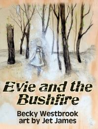 Jacket Image For: Evie and the Bushfire