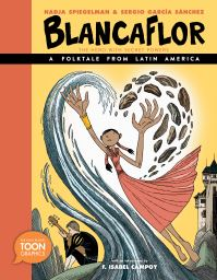 Jacket Image For: Blancaflor, the hero with secret powers