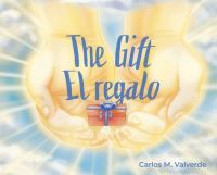 Jacket Image For: The Gift/ El regalo