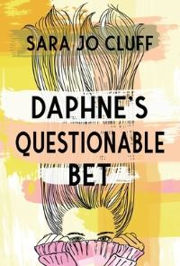 Jacket Image For: Daphne's Questionable Bet
